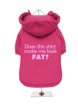 ''Does This Shirt Make Me Look Fat?'' Fleece-Lined Dog Hoodie / Sweatshirt