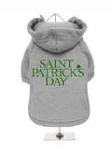 ''St. Patrick: St. Patricks Day'' Fleece-Lined Dog Hoodie / Sweatshirt