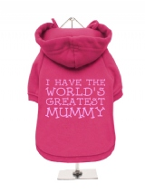''Mothers Day: Worlds Greatest Mummy'' Fleece-Lined Dog Hoodie / Sweatshirt