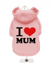''Mothers Day: I Love Mum'' Fleece-Lined Dog Hoodie / Sweatshirt
