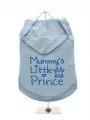 ''Mummys Little Prince'' Dog Hoodie