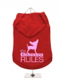 ''The Chihuahua Rules'' Dog Hoodie