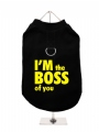 ''Im The Boss Of You'' Harness T-Shirt