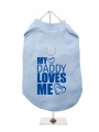 ''My Daddy Loves Me'' Harness T-Shirt