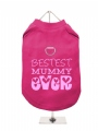 ''Mothers Day: Bestest Mummy Ever'' Harness T-Shirt