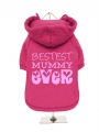 ''Mothers Day: Bestest Mummy Ever'' Dog Sweatshirt