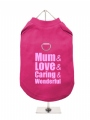 ''Mothers Day: Love, Caring, Wonderful'' Harness T-Shirt