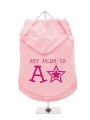 ''Mothers Day: My Mum is a Star'' Dog Hoodie