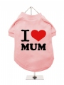 ''Mothers Day: I Love Mum'' Dog T-Shirt