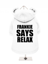 FRANKIE | SAYS | RELAX - Fleece-Lined Dog Hoodie / Sweatshirt